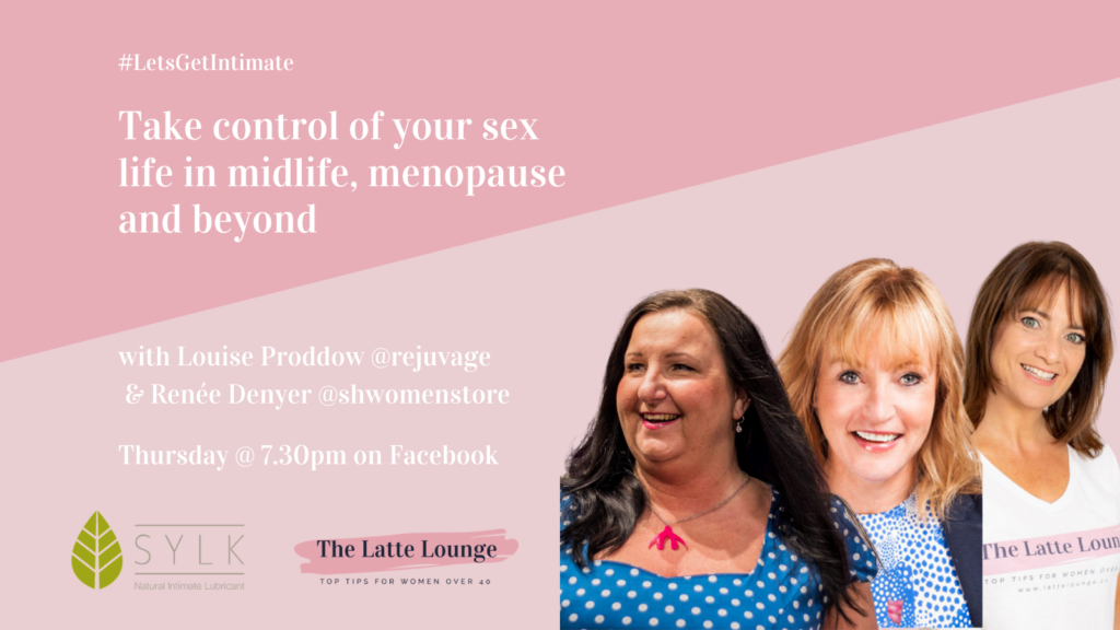 Sex life in midlife and menopause Louise Proddow and Renee Denyer Sh